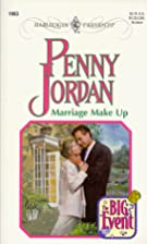 Marriage Make Up by Penny Jordan