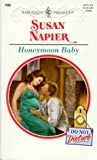 Napier, Susan: Honeymoon Baby