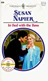 Napier, Susan: In Bed With the Boss