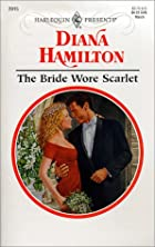 The Bride Wore Scarlet by Diana Hamilton