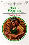 Mather, Anne: Pacific Heat