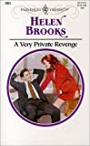 Brooks, Helen: A Very Private Revenge