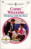 Williams, Cathy: Sleeping With the Boss