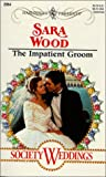 Wood, Sara: The Impatient Groom