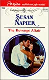 Napier, Susan: The Revenge Affair