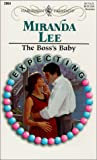 Lee, Miranda: The Boss's Baby