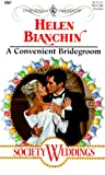 Bianchin, Helen: A Convenient Bridegroom