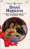 Hamilton, Diana: The Faithful Wife