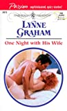 Graham, Lynne: One Night With His Wife
