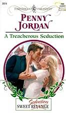 A Treacherous Seduction by Penny Jordan