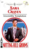 Craven, Sara: Irresistible Temptation