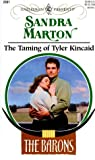 Marton, Sandra: The Taming of Tyler Kincaid