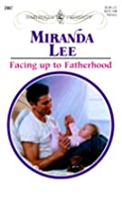 Facing Up to Fatherhood by Miranda Lee