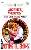 Weston, Sophie: The Millionaire Affair
