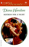 Hamilton, Diane: Mistress for a Night