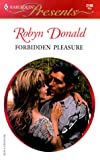 Donald, Robyn: Forbidden Pleasure