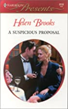 A Suspicious Proposal by Helen Brooks