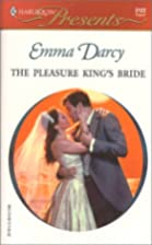 The Pleasure King's Bride by Emma Darcy