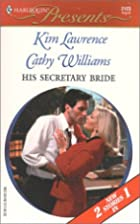 His Secretary Bride (Baby and the Boss /…
