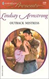 Armstrong, Lindsay: Outback Mistress