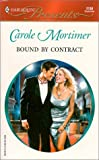 Mortimer, Carole: Bound by Contract