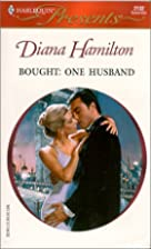 Bought: One Husband by Diana Hamilton