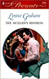 Graham, Lynne: The Sicilian's Mistress