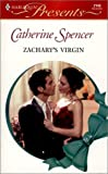 Spencer, Catherine: Zachary's Virgin