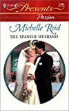 Reid, Michelle: The Spanish Husband