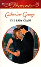 The Baby Claim by Catherine George