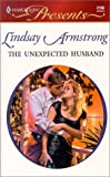 Armstrong, Lindsay: The Unexpected Husband