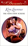 Lawrence, Kim: The Seduction Scheme