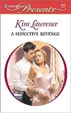 A Seductive Revenge by Lawrence