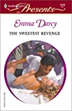 Darcy: Sweetest Revenge (Harlequin Presents)