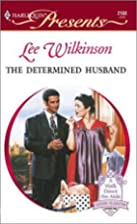 The Determined Husband by Lee Wilkinson
