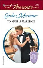 To Make a Marriage by Carole Mortimer