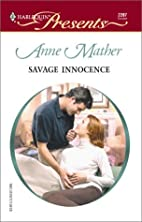 Savage Innocence by Anne Mather