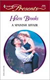 Brooks, Helen: A Spanish Affair