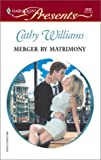 Williams, Cathy: Merger by Matrimony