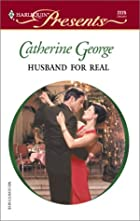 Husband for Real by Catherine George
