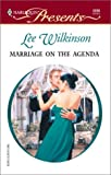 Wilkinson, Lee: Marriage on the Agenda