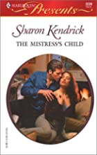 The Mistress's Child by Sharon Kendrick