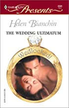 The Wedding Ultimatum by Helen Bianchin