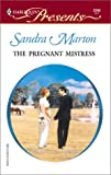 Marton, Sandra: The Pregnant Mistress