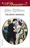 Williams, Cathy: The Boss&#39;s Proposal