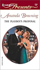 The Playboy's Proposal by Amanda Browning