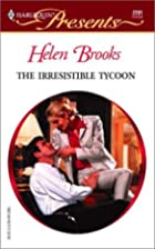 The Irresistible Tycoon by Helen Brooks