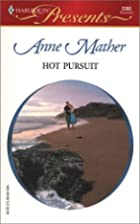 Hot Pursuit by Anne Mather