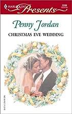 Christmas Eve Wedding by Penny Jordan