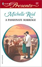 A Passionate Marriage by Michelle Reid